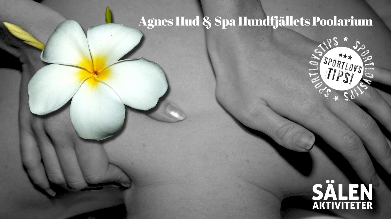 Agnes hud & spa, massage hundfjället, massage tandådalen, spa hundfjället, spa tandådalen, SPA Sälen, Sälenaktivteter